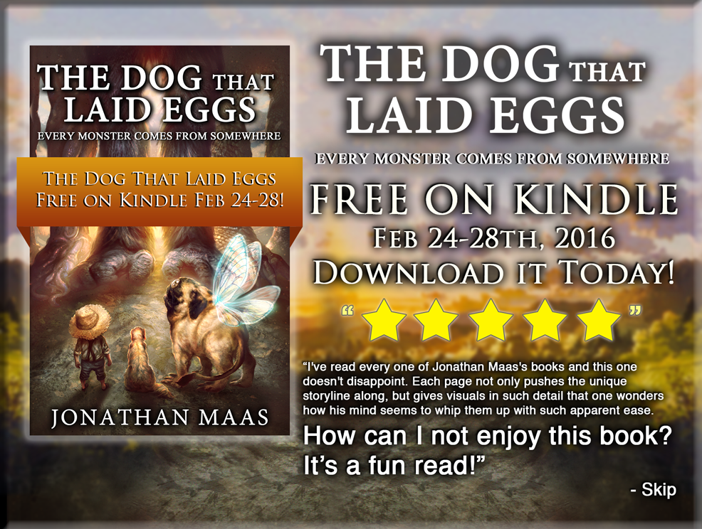 Promo for free Kindle giveaway of The Dog That Laid Eggs - Feb 24-28, 2016