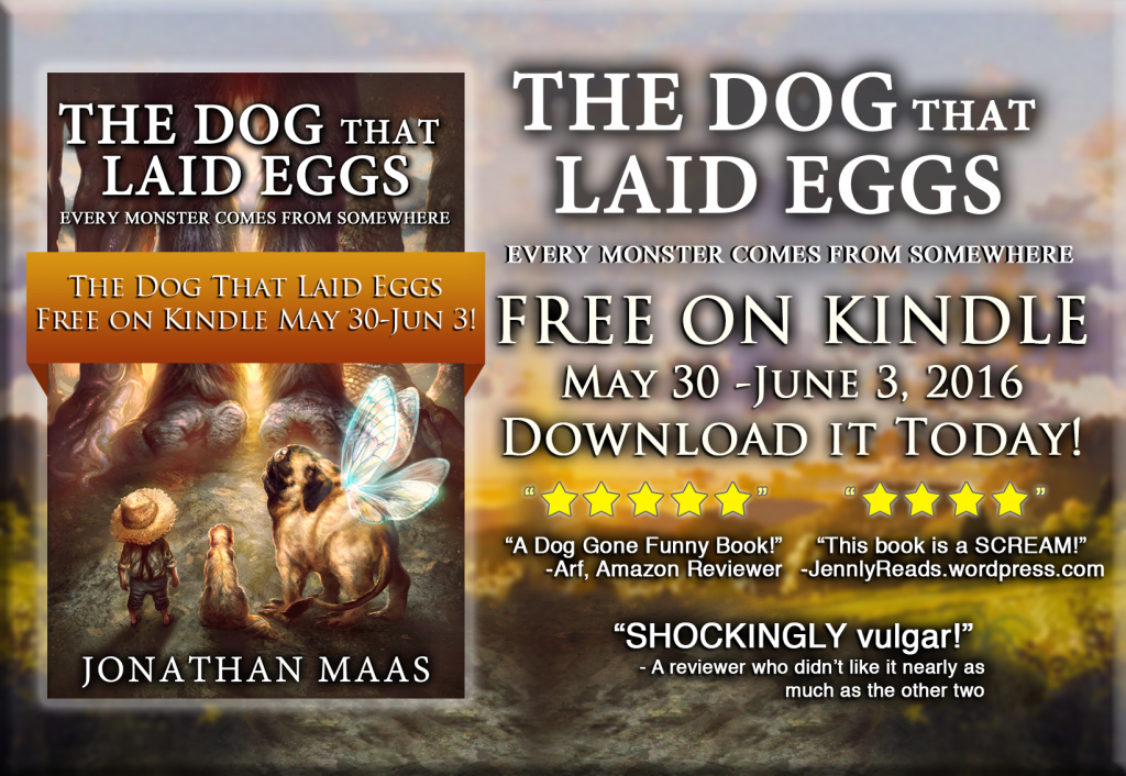 Promo pic for The Dog That Laid Eggs - Free on Kindle from May 30 - June 3rd, 2016